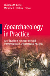 Zooarchaeology in Practice by Christina M. Giovas