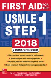 First Aid for the USMLE Step 1 2018, 28th Edition by Tao Le