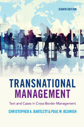 Transnational Management: Text and Cases in Cross-Border Management