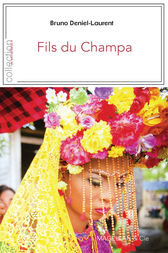 Fils du Champa by Bruno Deniel-Laurent