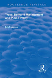 Travel Demand Management and Public Policy by Eric Ferguson