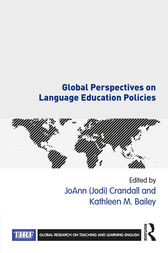 Global Perspectives on Language Education Policies by JoAnn (Jodi) Crandall
