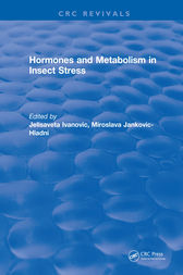 Hormones and Metabolism in Insect Stress by Jelisaveta Ivanovic