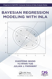 Bayesian Regression Modeling with INLA by Xiaofeng Wang