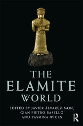 The Elamite World by Javier Álvarez-Mon