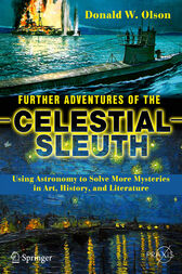 Further Adventures of the Celestial Sleuth by Donald W. Olson