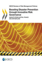 Boosting Disaster Prevention through Innovative Risk Governance by OECD Publishing