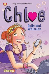 Chloe #2 Bells and Whistles by Greg Tessier
