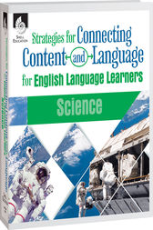 Strategies for Connecting Content and Language for ELLs: Science eBook by Eugenia Mora-Flores