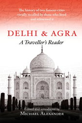 Delhi and Agra by Michael Alexander