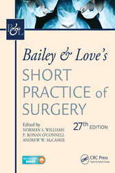 Bailey & Love's Short Practice of Surgery by Norman Williams
