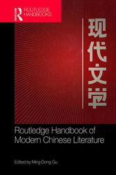 Routledge Handbook of Modern Chinese Literature by Ming Dong Gu