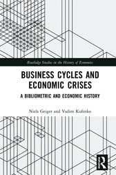 Business Cycles and Economic Crises by Niels Geiger