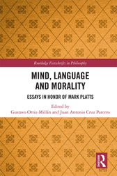Mind, Language and Morality by Gustavo Ortiz-Millán