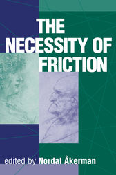 The Necessity Of Friction by Nordal Akerman