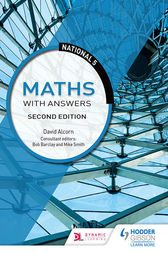 National 5 Maths with Answers: Second Edition by David Alcorn