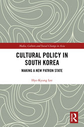 Cultural Policy in South Korea by Hye-Kyung Lee