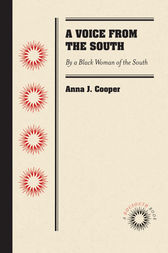 A Voice from the South: By a Black Woman of the South
