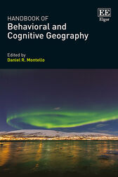 Handbook of Behavioral and Cognitive Geography by Daniel R. Montello
