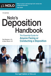 Nolo's Deposition Handbook by Paul Bergman