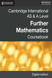 Cambridge International AS & A Level Further Mathematics Coursebook Digital Edition