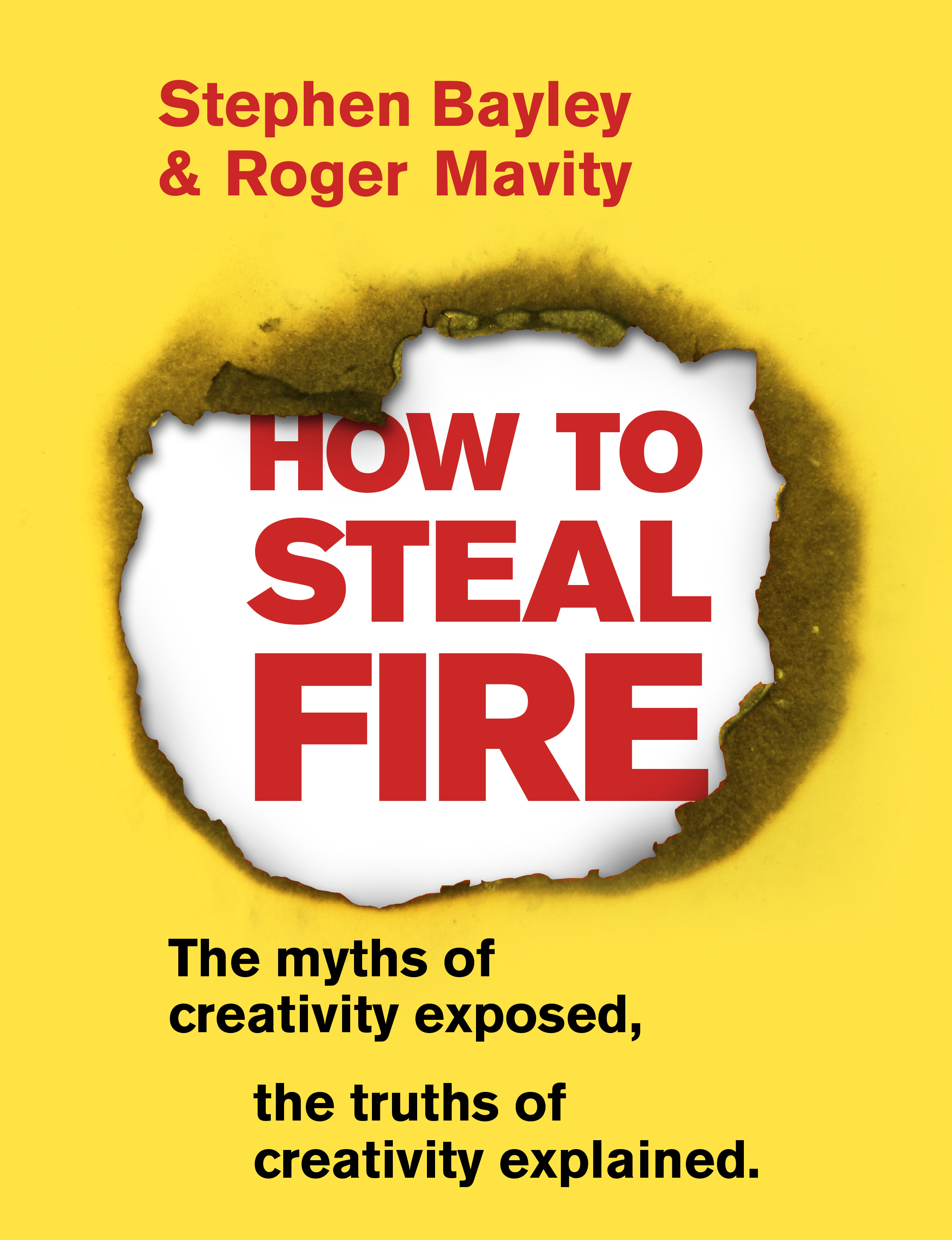 Download Ebook How to Steal Fire by Stephen Bayley Pdf
