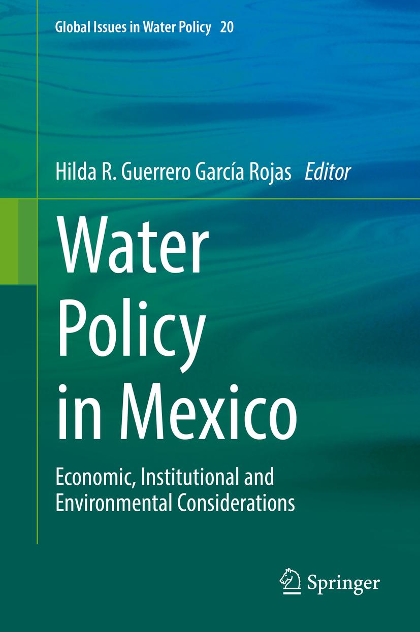Download Ebook Water Policy in Mexico by Hilda R. Guerrero García Rojas Pdf