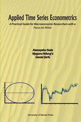 Applied Time Series Econometrics: A Practical Guide for Macroeconomic Researchers with a Focus on Africa