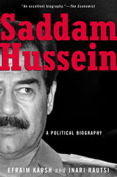 Saddam Hussein by Efraim Karsh