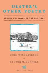 Ulster's Other Poetry: Rhymes and Songs of the Province