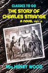 The Story of Charles Strange: A Novel. Vol. I-III