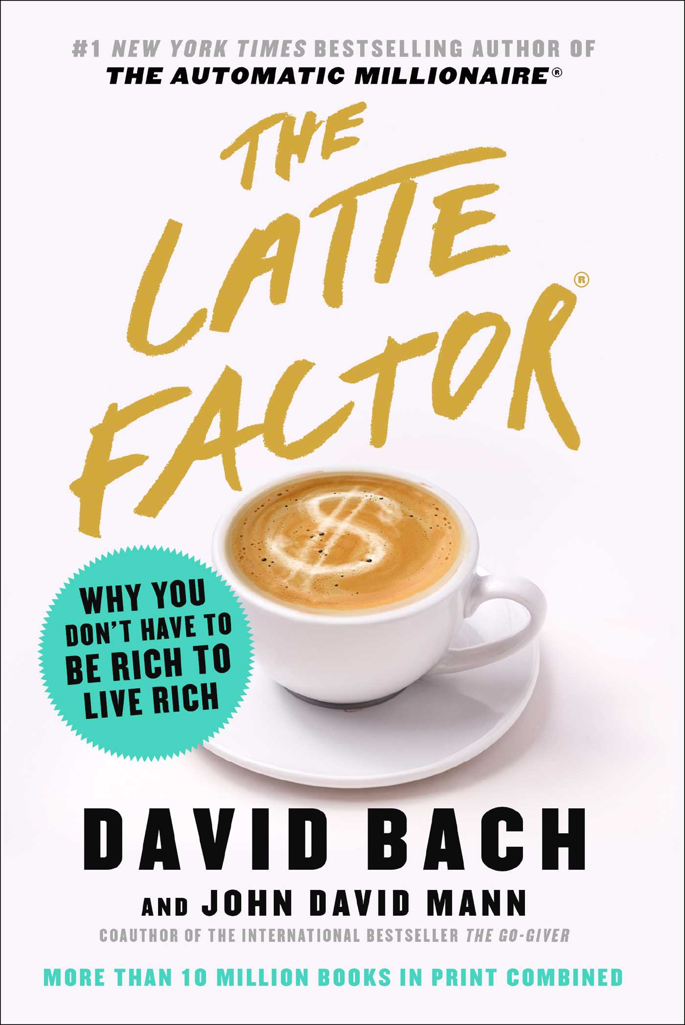 Download Ebook The Latte Factor by David Bach Pdf