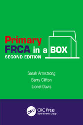 Primary FRCA in a Box, Second Edition