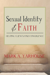 Sexual Identity and Faith: Helping Clients Find Congruence