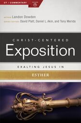 Exalting Jesus in Esther